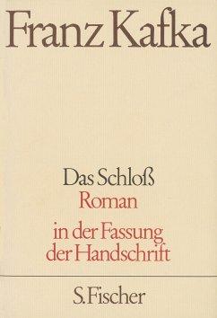 Das Schloß - Kafka, Franz