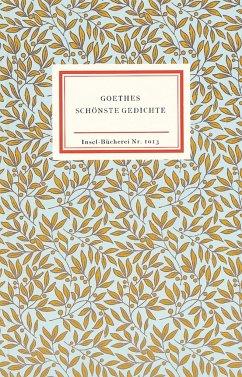 Goethes schönste Gedichte - Goethe, Johann Wolfgang von