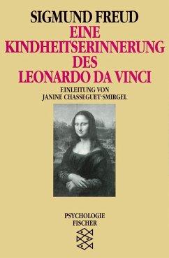 Eine Kindheitserinnerung des Leonardo da Vinci - Freud, Sigmund