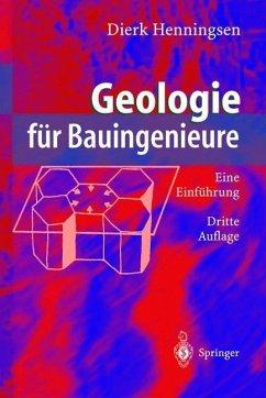 Geologie für Bauingenieure - Henningsen, Dierk
