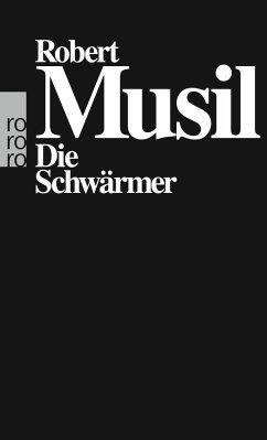 Die Schwärmer - Musil, Robert