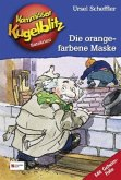 Die orangefarbene Maske / Kommissar Kugelblitz Bd.2