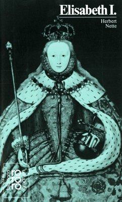 Elisabeth I. - Nette, Herbert