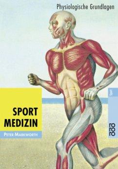 Sportmedizin - Markworth, Peter