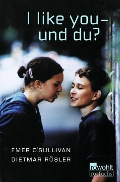 I like you, und du? - O'Sullivan, Emer; Rösler, Dietmar