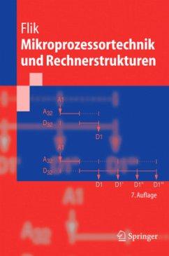 Mikroprozessortechnik und Rechnerstrukturen - Flik, Thomas