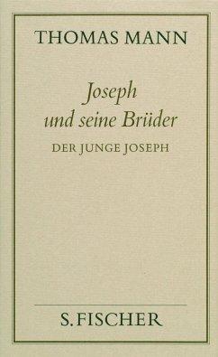 Joseph und seine Brüder II. Der junge Joseph ( Frankfurter Ausgabe) - Mann, Thomas