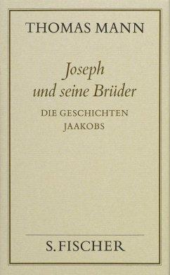Joseph und seine Brüder I. Die Geschichten Jaakobs ( Frankfurter Ausgabe) - Mann, Thomas