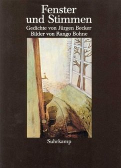 Fenster und Stimmen - Becker, Jürgen; Bohne, Rango