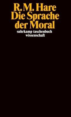 Die Sprache der Moral - Hare, Richard M.