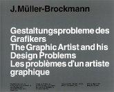 Gestaltungsprobleme des Grafikers\The Graphic Designer and His Design Problems\Les problemes d'un graphiste