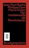 Der Intellektuelle als Revolutionär