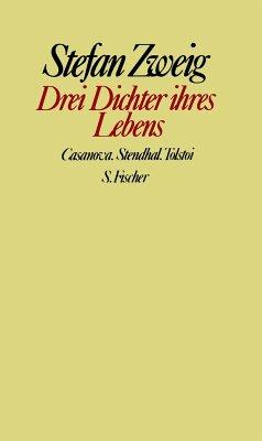 Drei Dichter ihres Lebens - Zweig, Stefan