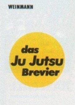 Das Ju-Jutsu Brevier