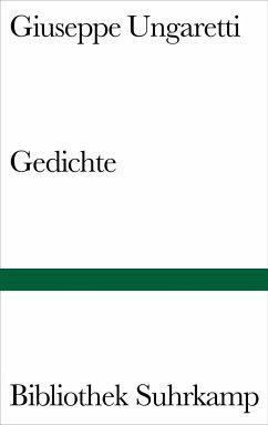 Gedichte - Ungaretti, Giuseppe