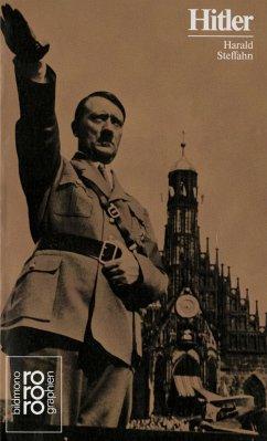 Adolf Hitler. Mit Selbstzeugnissen und Bilddokumenten - Steffahn, Harald