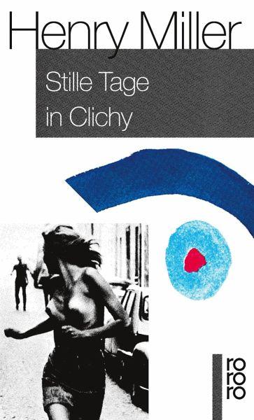 Rororo Taschenbücher / Stille Tage in Clichy