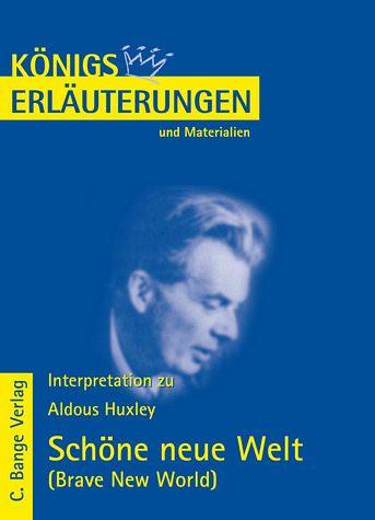 Schne neue Welt Brave New World von Huxley von Aldous
