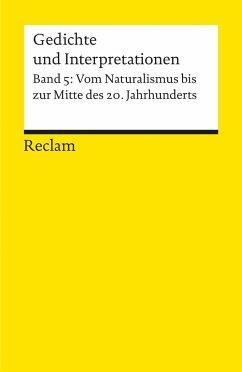 Gedichte und Interpretationen 5. Vom Naturalism...