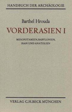 Vorderasien / Handbuch der Archäologie Bd.1 - Hrouda, Barthel