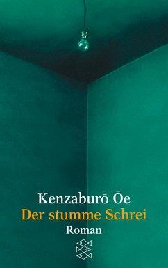 Der stumme Schrei - Ôe, Kenzaburô