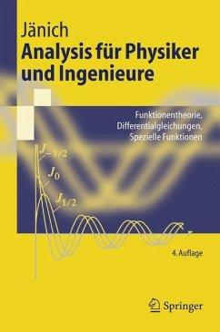 Analysis für Physiker und Ingenieure - Jänich, Klaus
