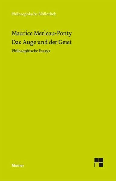 Das auge und der geist philosophische essays