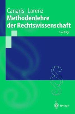 Methodenlehre der Rechtswissenschaft - Canaris, Claus-Wilhelm
