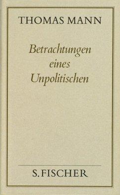 Betrachtungen eines Unpolitischen ( Frankfurter Ausgabe) - Mann, Thomas