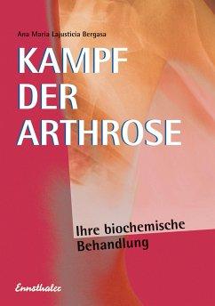Kampf der Arthrose - Lajusticia Bergasa, Ana M.