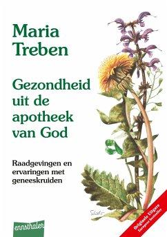 Gezondheit mit de Apotheek van God. Niederländi...