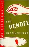Der Pendel in deiner Hand