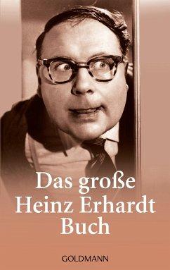 Das große Heinz Erhardt Buch - Erhardt, Heinz