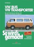 So wird's gemacht, VW Bus und Transporter von 10/82 bis 12/90 - VW Bus Syncro von 2/85 bis 10/92