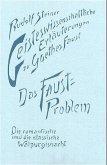 Geisteswissenschaftliche Erläuterungen zu Goethes Faust. Das Faust-Problem. Die romantische und die klassische Walpurgisnacht