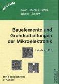 Elektronik 2. Bauelemente und Grundschaltungen der Mikroelektronik. Lehrbuch