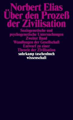Über den Prozeß der Zivilisation I/II - Elias, Norbert