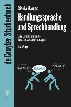 Handlungssprache und Sprechhandlung - Harras, Gisela