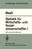 Statistik für Wirtschafts- und Sozialwissenschaftler I