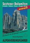 Sextener Dolomiten extrem. Alpenvereinsführer