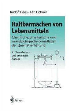Haltbarmachen von Lebensmitteln - Heiss, Rudolf; Eichner, Karl
