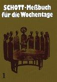 Schott Meßbuch für die Wochentage I. Kunstleder braun, Naturschnitt