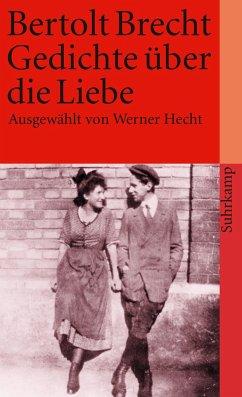 Gedichte über die Liebe - Brecht, Bertolt