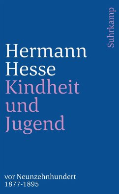 Kindheit und Jugend vor Neunzehnhundert 1 - Hesse, Hermann