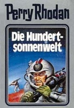 Die Hundertsonnenwelt / Perry Rhodan / Bd.17