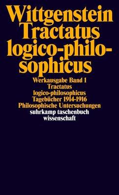 Tractatus logico-philosophicus. Tagebücher 1914 - 1916. Philosophische Untersuchungen - Wittgenstein, Ludwig