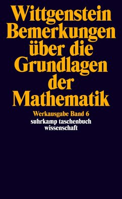 Bemerkungen über die Grundlagen der Mathematik - Wittgenstein, Ludwig