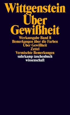Über Gewißheit - Wittgenstein, Ludwig
