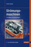 Strömungsmaschinen : Grundlagen und Anwendungen.