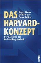 Das Harvard-Konzept - Fisher, Roger; Ury, William; Patton, Bruce M.